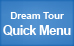 Dream Tour Quick Menu